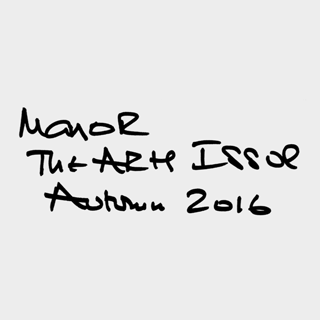 Manor – The Arts Issue
